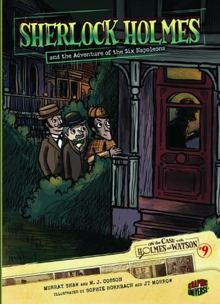 Sherlock Holmes and the Adventure of the Six Napoleons by Murray Shaw