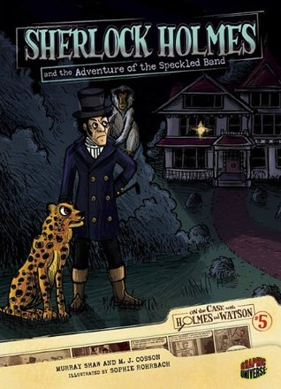 Sherlock Holmes and the Adventure of the Speckled Band by Murray Shaw