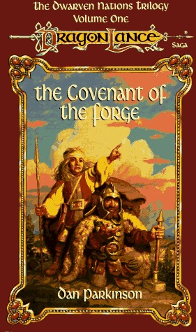 The Covenant of the Forge by Dan Parkinson
