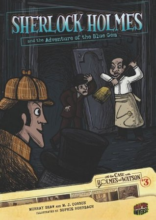 Sherlock Holmes and the Adventure of the Blue Gem by Murray Shaw