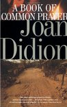 A Book of Common Prayer by Joan Didion