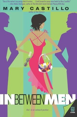 In Between Men by Mary Castillo