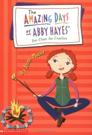 Too Close For Comfort (The Amazing Days of Abby Hayes, #11)