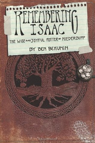 Remembering Isaac by Ben Behunin