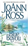 Blue Bayou (The Callahan Brothers, #1)