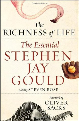The Richness of Life by Stephen Jay Gould