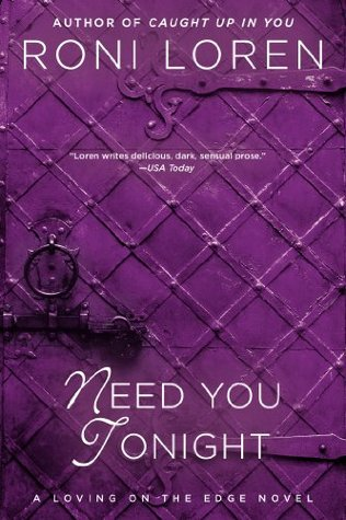 Need You Tonight (Loving on the Edge #5)