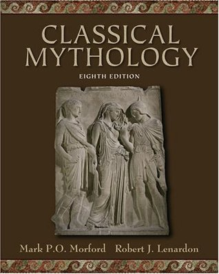 Classical Mythology by Mark P.O. Morford