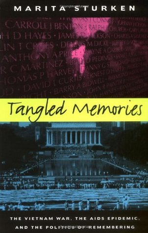 Tangled Memories by Marita Sturken