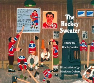 Download online for free The Hockey Sweater by Roch Carrier, Sheldon Cohen, Sheila Fischman DJVU