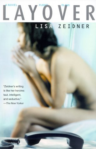 Layover by Lisa Zeidner