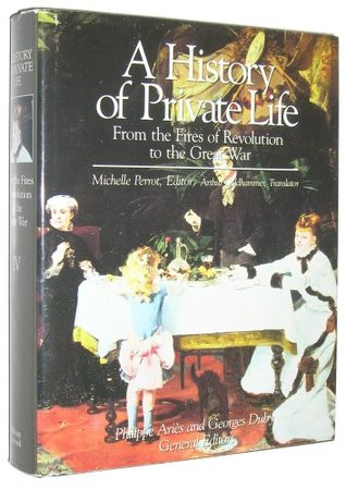 A History of Private Life, #4 by Michelle Perrot