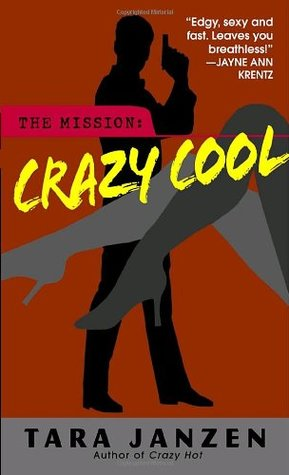 Crazy Cool by Tara Janzen