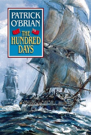 The Hundred Days by Patrick O'Brian