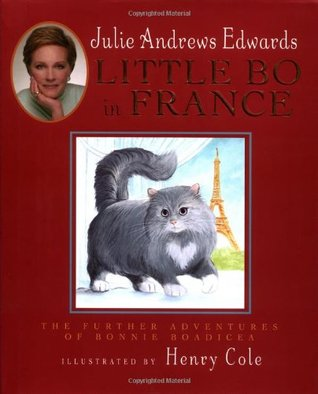 Little Bo in France by Julie Andrews Edwards