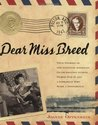 Dear Miss Breed by Joanne F. Oppenheim