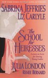 The School for Heiresses (School for Heiresses, Anthology 1)