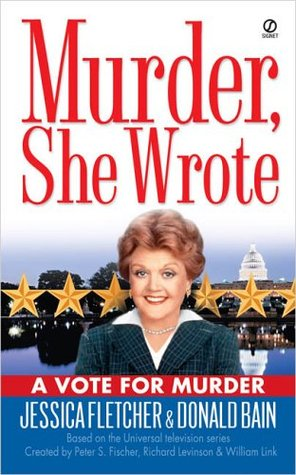 A Vote for Murder by Jessica Fletcher