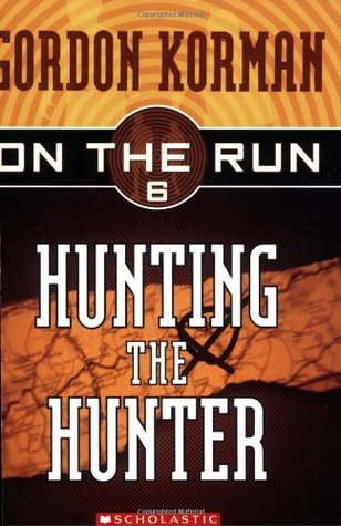 Hunting the Hunter by Gordon Korman