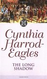The Long Shadow by Cynthia Harrod-Eagles