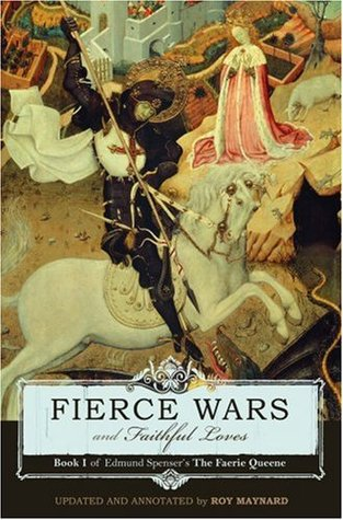 Fierce Wars and Faithful Loves by Edmund Spenser