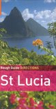 The Rough Guides' St. Lucia Directions (Rough Guide Directions)