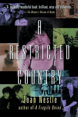 A Restricted Country by Joan Nestle