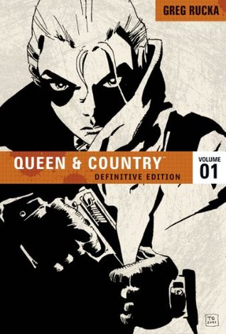 Queen and Country: The Definitive Edition, Vol. 1