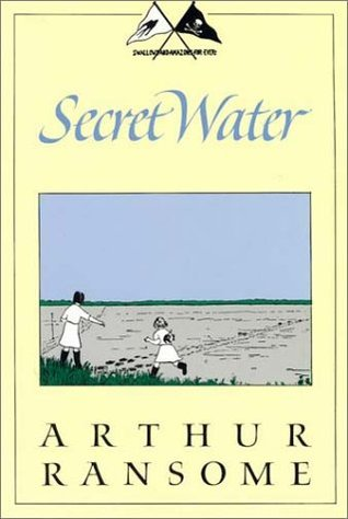 Secret Water (Swallows and Amazons, #8)