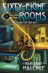 The Secret of the Key: A Sixty-Eight Rooms Adventure  (Sixty-Eight Rooms #4)