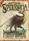 Arthur Spiderwick's Field Guide to the Fantastical World Arou... by Holly Black