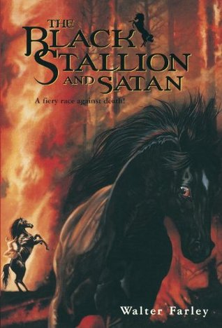 The Black Stallion and Satan by Walter Farley