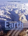 Changing Earth : Exploring Geology and Evolution 5TH EDITION
