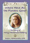 Where Have All the Flowers Gone?: The Diary of Molly MacKenzie Flaherty (Dear America)