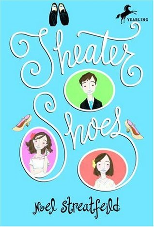 Theater Shoes (Shoes, #4)