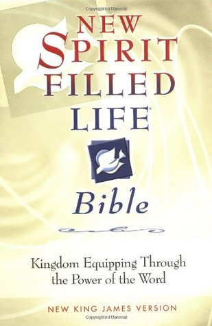 New Spirit Filled Life Bible: Kingdom Equipping Through the Power of the Word - New King James Version