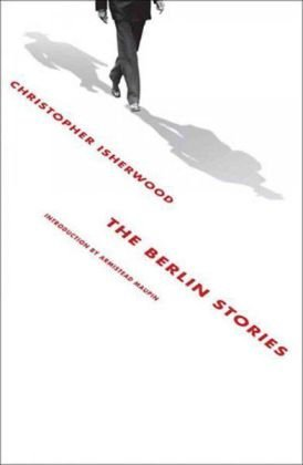The Berlin Stories by Christopher Isherwood