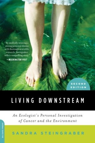 Living Downstream: An Environmentalist
