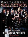 Battlestar Galactica : The Official Companion (Battlestar Galactica Official Companion, #1)