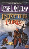 Into the Fire  (Mithgar, #4; Hèl's Crucible, #2)