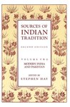 Sources of Indian Tradition, Vol 2: Modern India and Pakistan