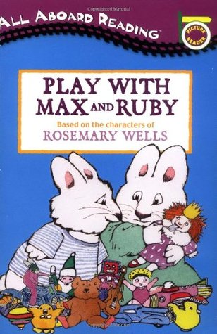 Play With Max and Ruby (Max and Ruby)