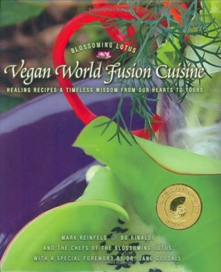 Vegan World Fusion Cuisine by Mark Reinfeld