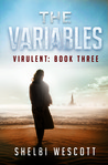 The Variables (Virulent, #3)