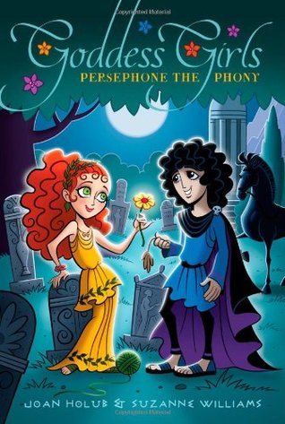 Persephone the Phony (Goddess Girls #2)