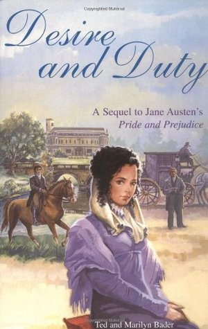 Desire and Duty by Ted Bader