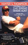The Great Shark Hunt (Gonzo Papers, #1)