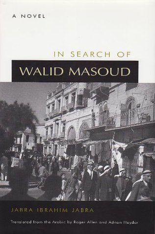 In Search of Walid Masoud (Middle East Literature in Translation)