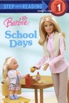 Barbie: School Days (Step into Reading)