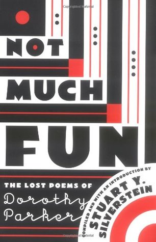 Not Much Fun by Dorothy Parker